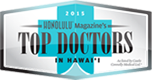 2015 Honolulu Magazine's Top Doctors in Hawaii Award