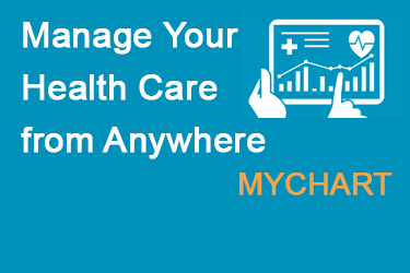 Manage your Health Care from anywhere MyChart